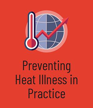 Preventing Heat Illness in Practice